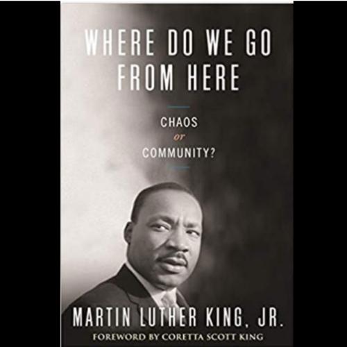 Where Do We Go from Here - MLK
